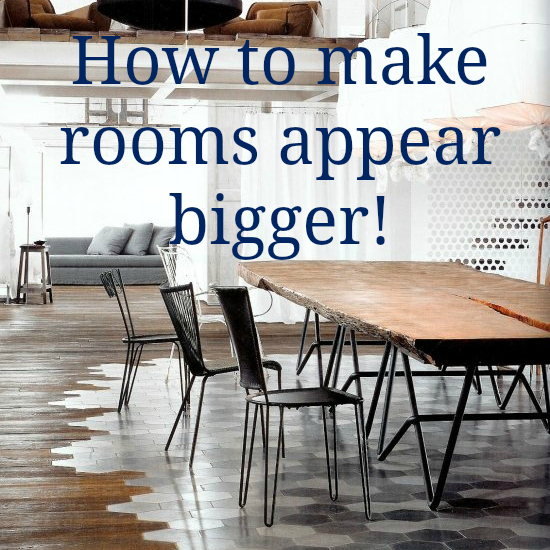 Tips On How To Make Rooms Appear Bigger Love Chic Living