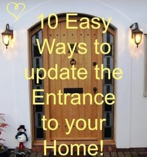 10 Easy Ways to Update the Entrance to your Home