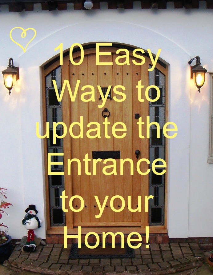 10 easy ways to update the entrance to your home love for Front door update ideas