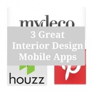 3 Great Interior Design Mobile Apps