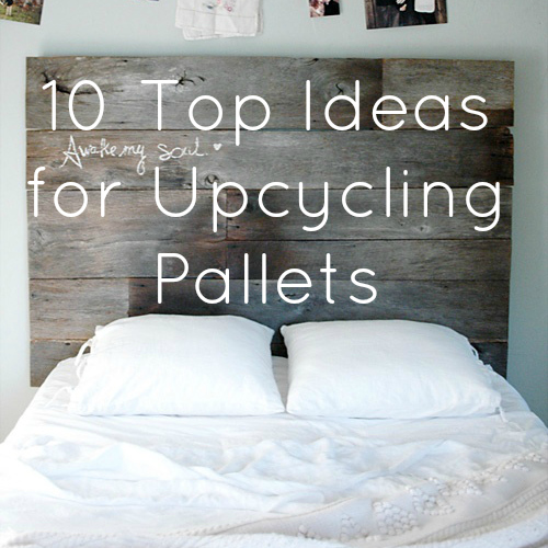 Upcycling interiors 10 top pallet ideas love chic living - Upcycling ideas for the home ...