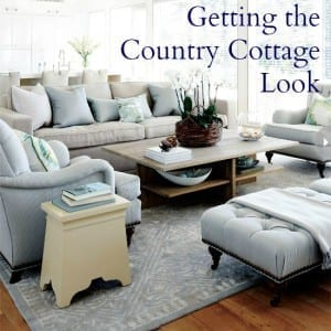 Getting the Country Cottage Look