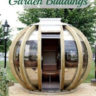 Top Tips: 5 Great Garden Building Ideas