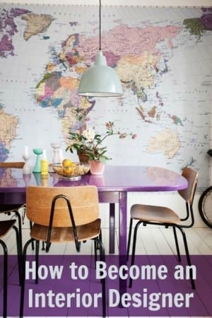 Top Tips How To Become An Interior Designer Love Chic