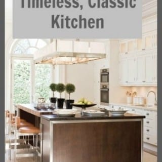 How to Design a Timeless Classic Kitchen
