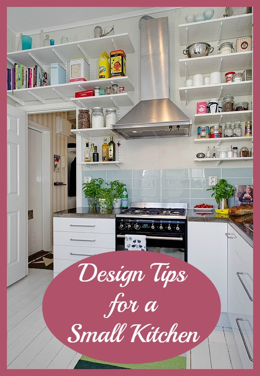 Top tips design ideas for small kitchens love chic living - Kitchen design in small space decoration ...