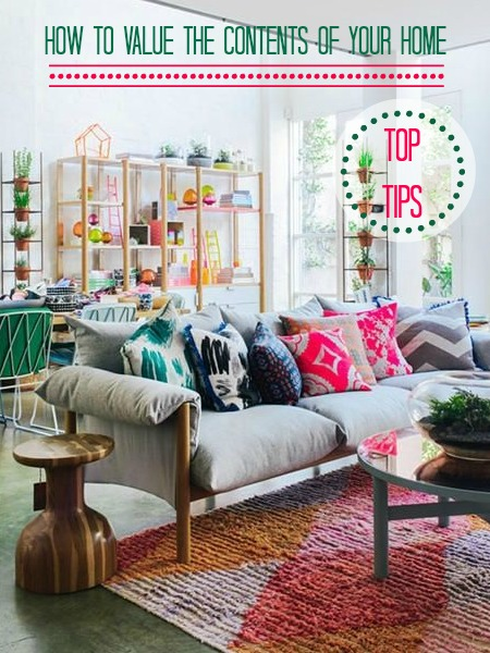 Top Tips on valuing the contents of your home