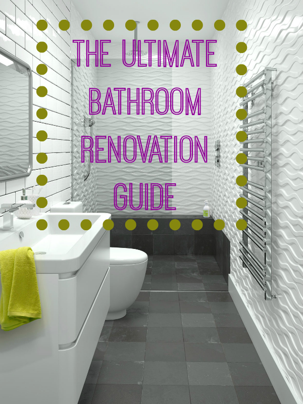The ultimate bathroom renovation guide love chic living for Ultimate bathrooms