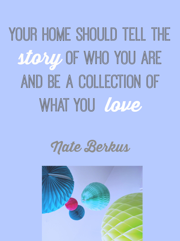 Design Quote Your Home Nate Berkus Love Chic Living
