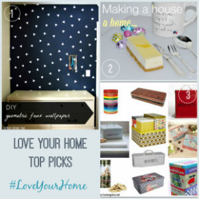 #LoveYourHome Linky for Bloggers - 17th April