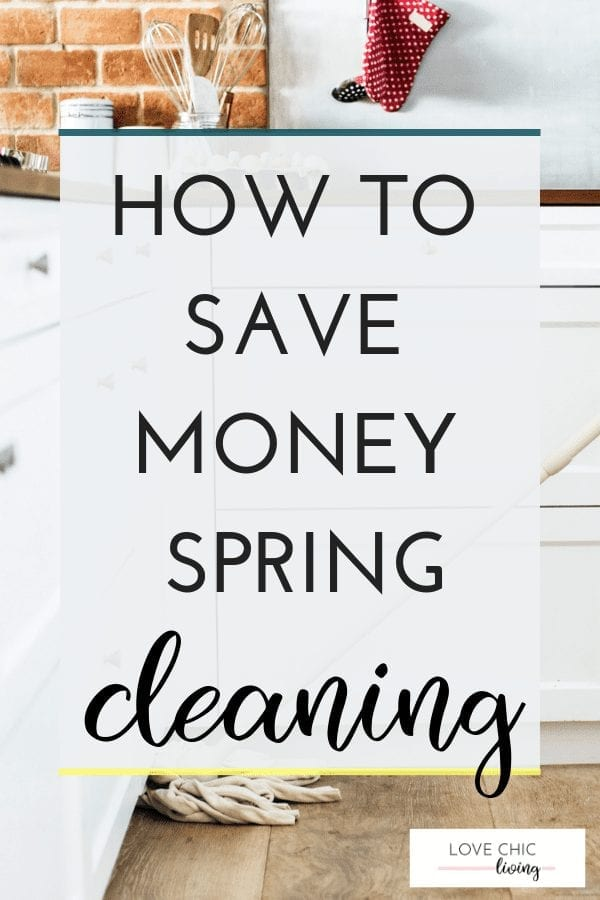 If you're looking for ideas, tips or hacks on your spring cleaning, particularly if you want some budget tips, click through to read more. Great ways to save money when spring cleaning and decluttering your home this season! #springcleaning #cleaningtips #cleaninghacks #lovechicliving