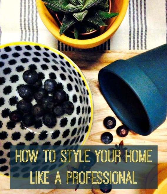 How to Style your Home like a Professional