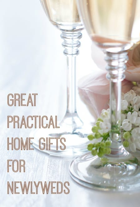 Great Practical Home Gifts for Newlyweds - Love Chic Living