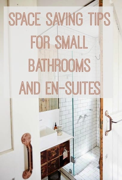 7 Space Saving Bathroom And En Suite Tips Love Chic Living