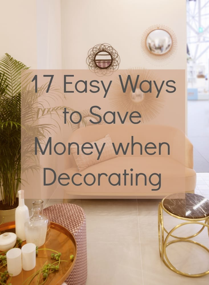 Easy ways to save money decorating