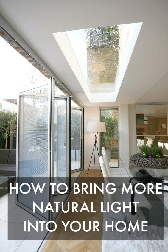 How to bring more natural light into your home love chic for Natural light in homes