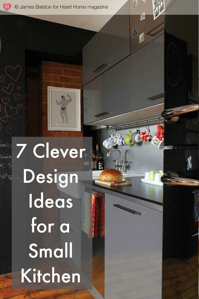 Clever Design Ideas For A Small Kitchen Love Chic Living