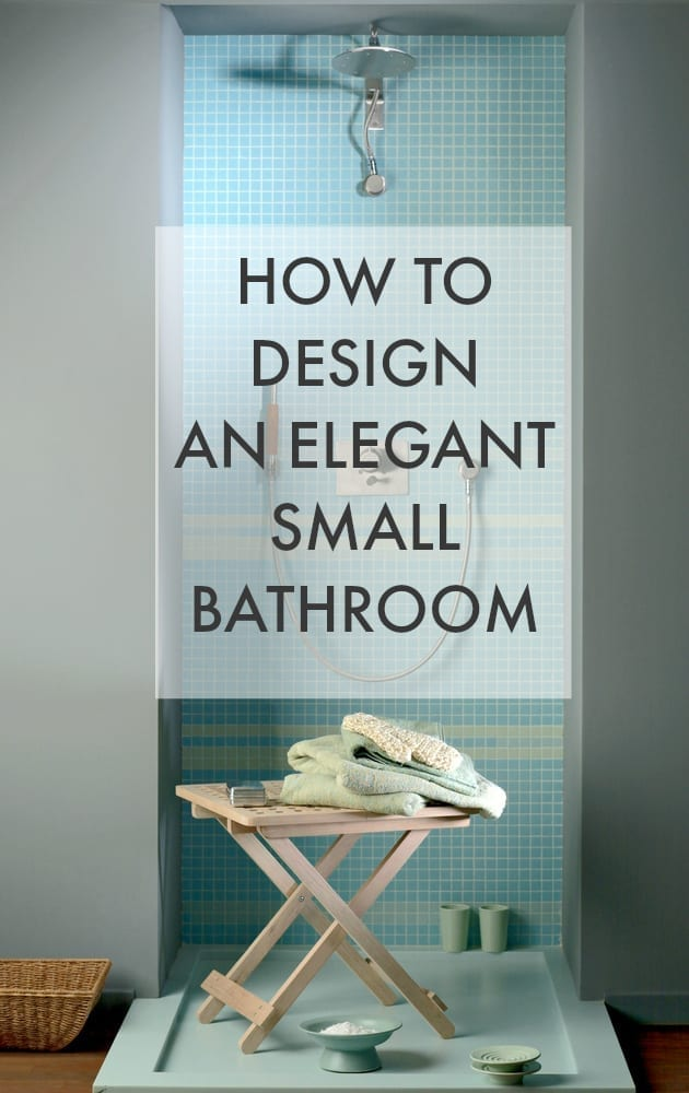 How to Design an Elegant Small bathroom with ideas and tips on using the right decor and layout, and how to add the right accessories. Fed up with your small bathroom feeling cluttered? Click through to find out how you can make an elegant and beautiful bathroom with easy to follow tips.
