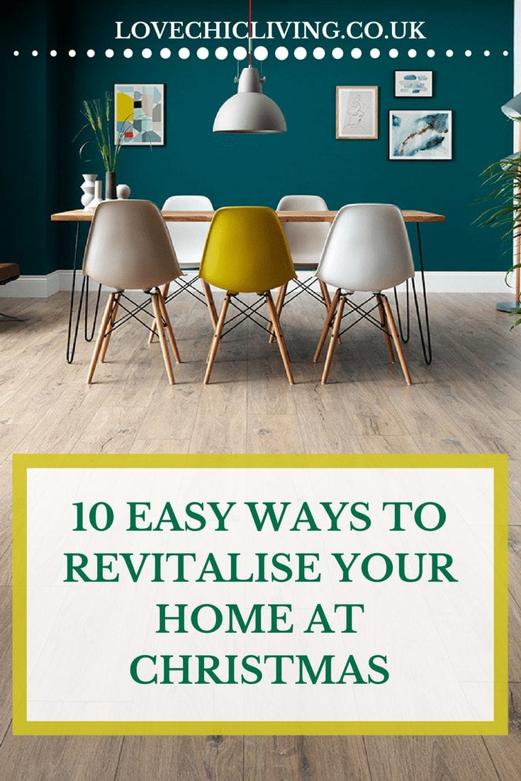 The festive period is almost upon us so you need to prepare your home for the extra cooking, celebrations and guests. 10 easy ways to revitalise your home at Christmas has lots of ideas, tips and advice for quick updates that create a fresher home just in time #christmashome #christmasdecor #christmasupdates #easyhomedecor #homedecor
