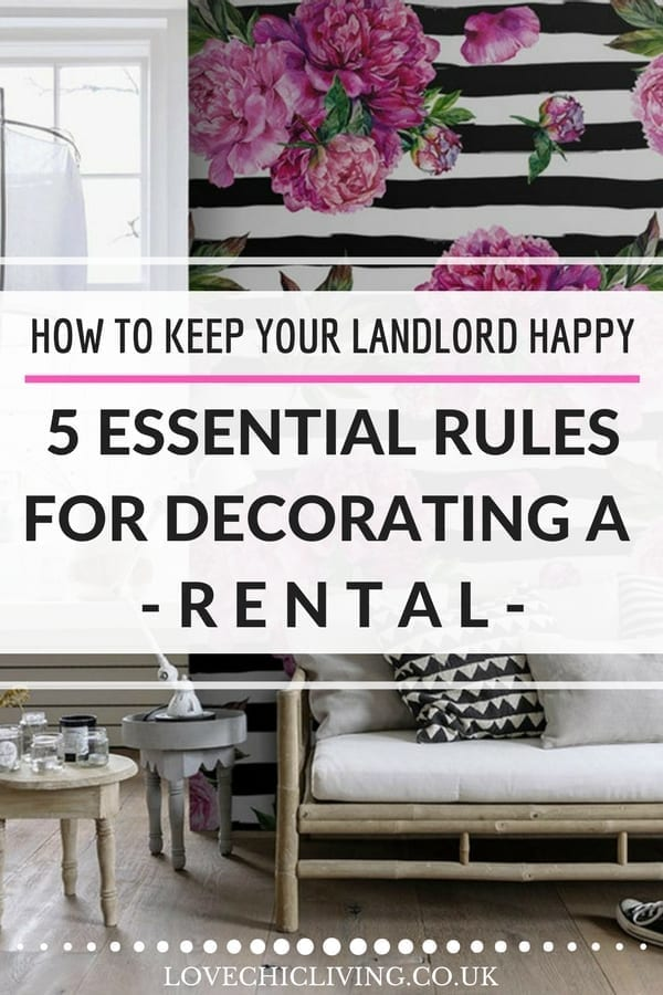 You don't have to live in a boring rented home - chat to your landlord and find out how to decorate your rental and add your own personality. Keep your landlord happy with these 5 renting rules and never have a dull, boring rented home again #lovechicliving #renteddecor #rentaldecor #rental