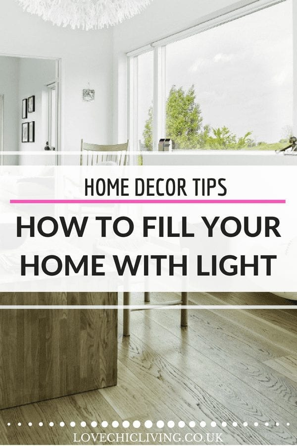 Want a more light-filled kitchen? Need to brighten your living room? Here are some great ways to fill your home with light and create a brighter, lighter living space #lovechicliving #windows #light