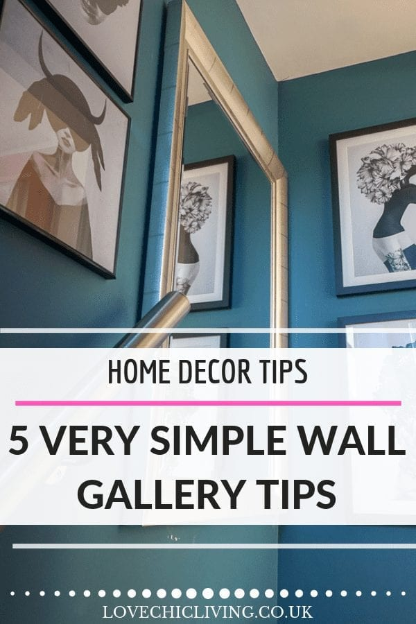 It's not always easy to create the perfect wall gallery so these gallery wall tips are really simple to follow and help you create a wall collage for any room in the home #wallgallerytips #wallgallery #wallcollage #wallart #lovechicliving