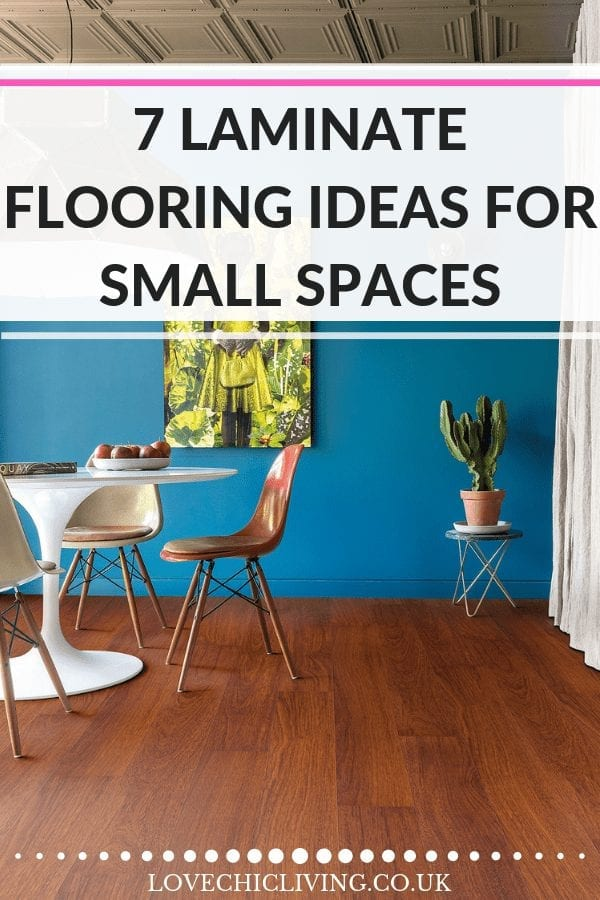 7 Laminte flooring ideas for small spaces - if you're looking for design tips and tricks for floors for small rooms look no further. Great for tiny bathrooms, offices, small bedrooms and small living rooms. Lots of ideas in both light floors and dark floors - which one would suite your home? #flooringtips #smallhomes #lovechicliving