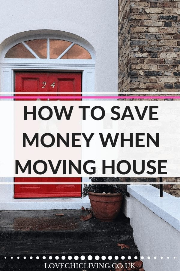 Top tips and advice on how to save money when you move house. Are you doing any of these tricks? #housemove #housesale #lovechicliving