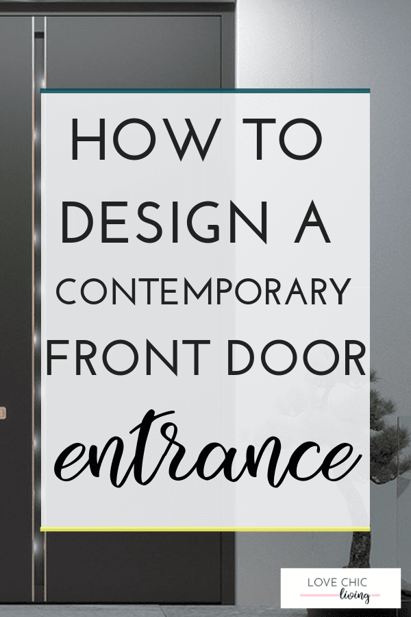 Ideas, tips and hacks on creating a contemporary front door design and making the exterior of your home appealing. Add bags of kerb appeal to your modern home exterior with these contemporary ways to design a front door #modernfrontdoor #contemporaryfrontdoor #contemporaryhouseexterior #lovechicliving