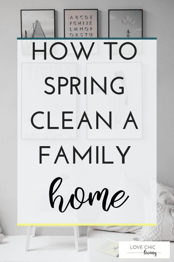 Spring clean your family home with these 10 easy to follow steps. Build a spring cleaning plan, a task list that involves the whole family, including the children. And learn what others do when spring cleaning their home #springclean #cleaningtips #springcleanplan #lovechicliving