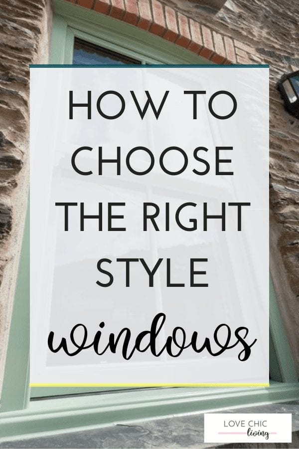 WHITE IMAGE WITH TEXT SAYING HOW TO CHOOSE THE RIGHT STYLE WINDOWS