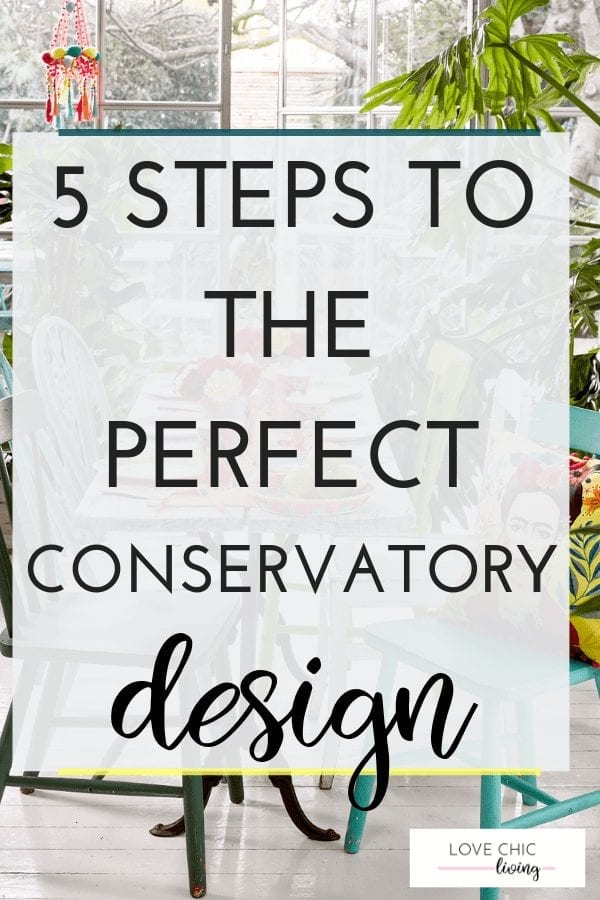 5 STEPS TO DESIGN THE IDEAL CONSERVATORY TEXT ON IMAGE